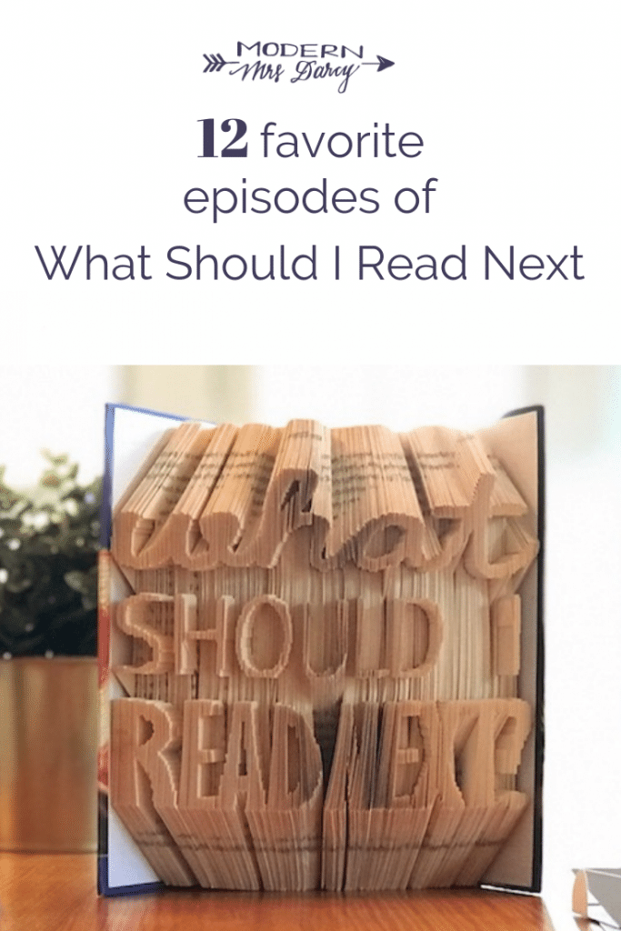 12 favorite episodes of What Should I Read Next