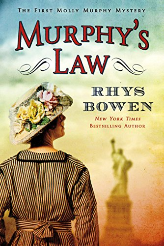 Murphy's Law: The First Molly Murphy Mystery
