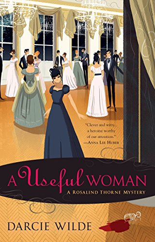 A Useful Woman (A Rosalind Thorne Mystery)