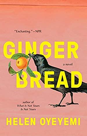 Gingerbread: A Novel