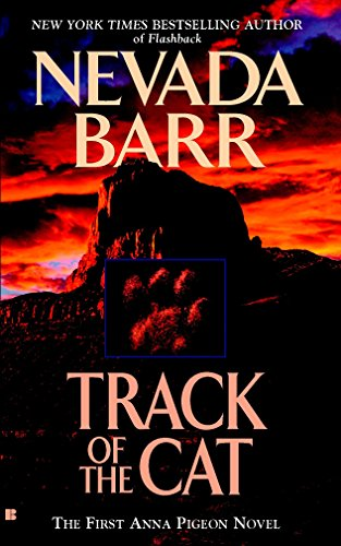 Track of the Cat (An Anna Pigeon Novel)