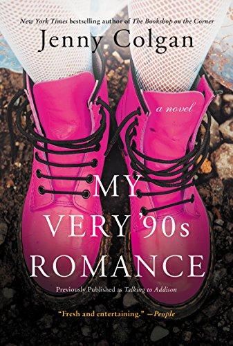 My Very '90s Romance: A Novel