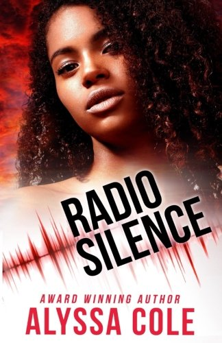 Radio Silence (Off the Grid Volume 1)