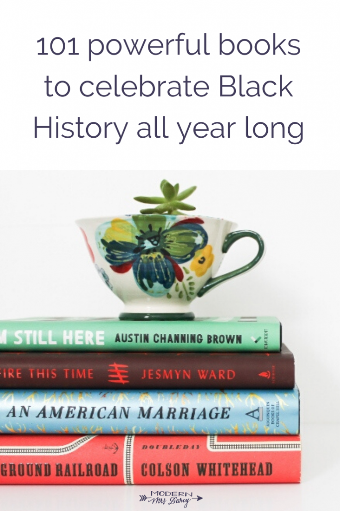 101 powerful books to celebrate Black History all year long