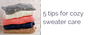 5 tips for cozy sweater care