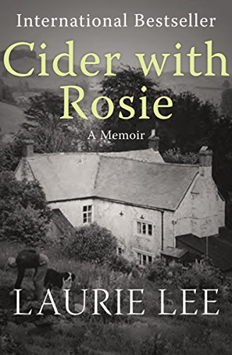 Cider with Rosie: A Memoir