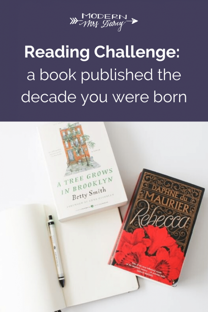 Shake up your reading life this year and read a book published the decade you were born | Modern Mrs Darcy