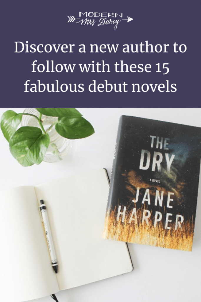 Discover a new author to follow with these 15 fabulous debut novels