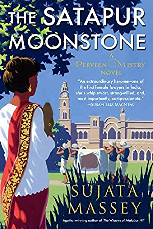 The Satapur Moonstone (A Perveen Mistry Novel Book 2)