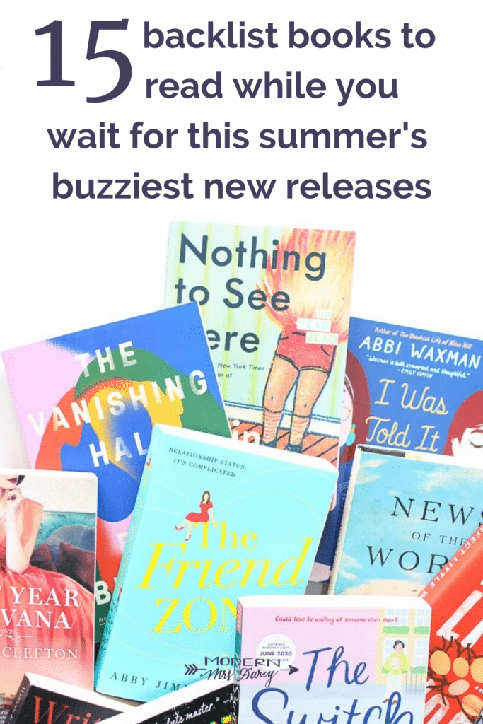 15 backlist books to read while you wait for this summer's buzziest new releases