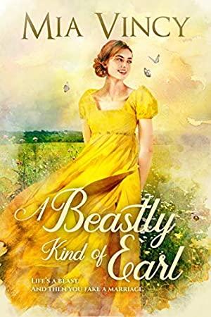 A Beastly Kind of Earl (Longhope Abbey Book 1)
