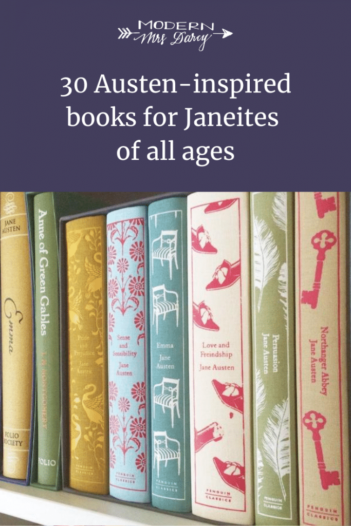 30 Austen-inspired books for Janeites of all ages
