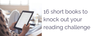 16 short books to knock out your reading challenge