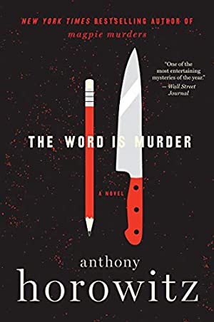 The Word Is Murder (A Detective Daniel Hawthorne Novel)