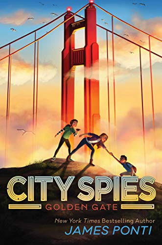 Golden Gate (City Spies Book 2)