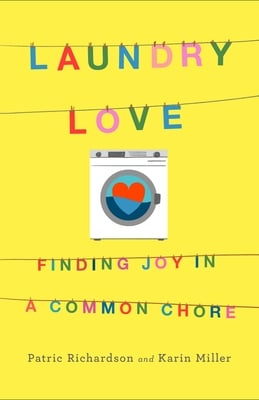 Laundry Love: Finding Joy in a Common Chore