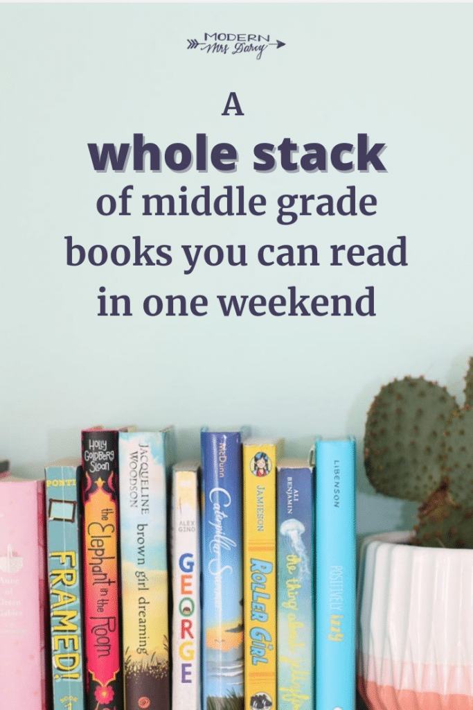 A whole stack of middle grade books you can read in one weekend