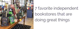 7 favorite independent bookstores that are doing great things