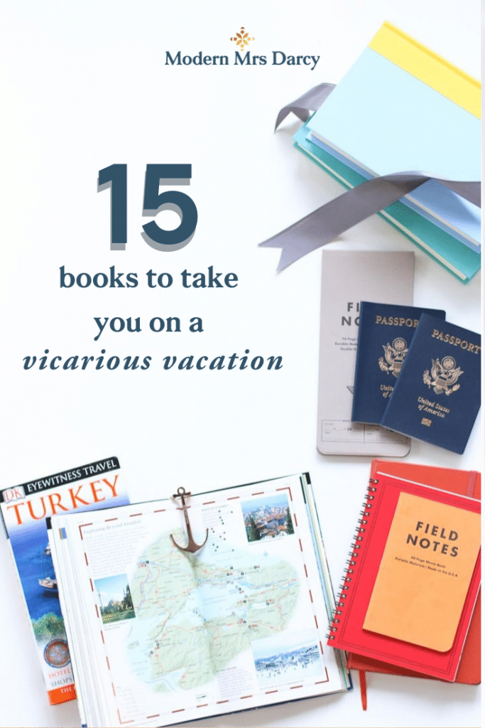 15 books to take you on a vicarious vacation