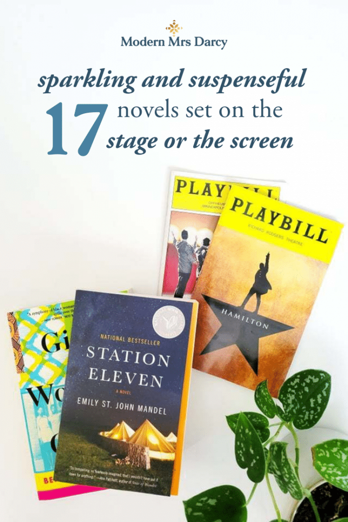 17 sparkling and suspenseful novels set on the stage or the screen