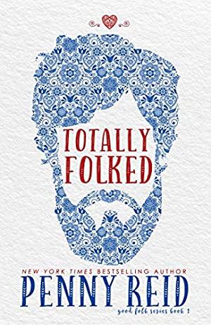 Totally Folked: A Small Town Romance Folktale retelling (Good Folk: Modern Folktales Book 1)