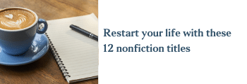 Restart your life with these 12 nonfiction titles